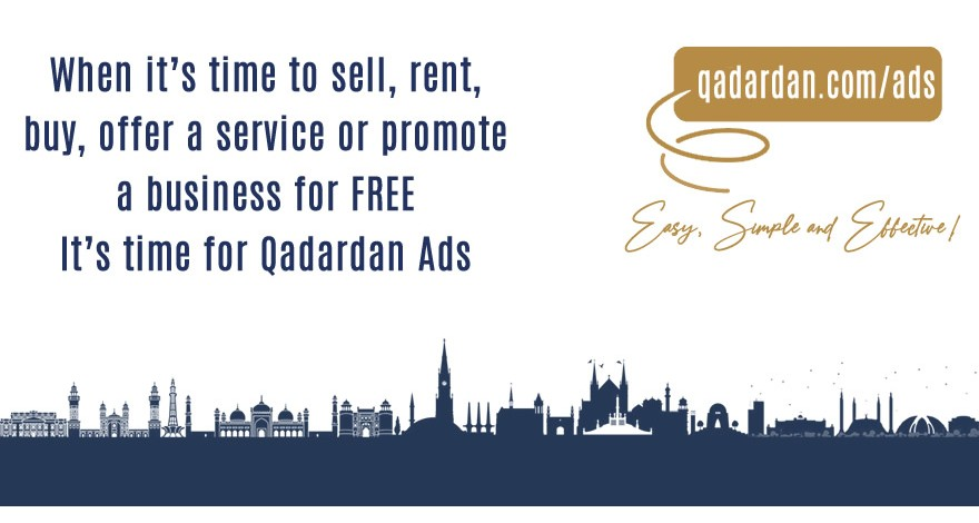 When it's time to sell, rent, buy, offer a service or promote a business for FREE It's time for Qadardan Ads